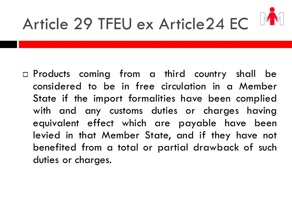 Article 29 TFEU ex Article24 EC