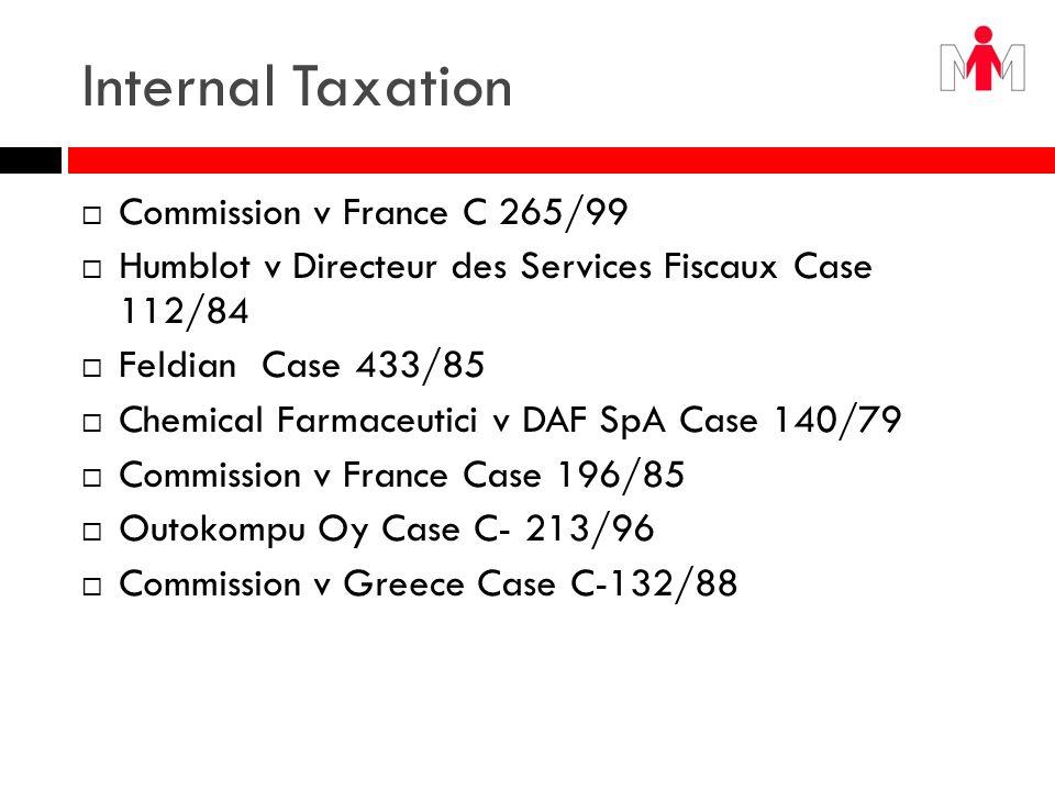 Internal Taxation Commission v France C 265/99