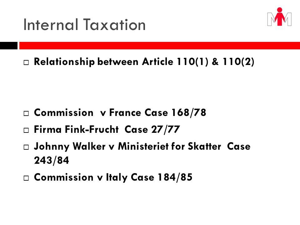 Internal Taxation Relationship between Article 110(1) & 110(2)