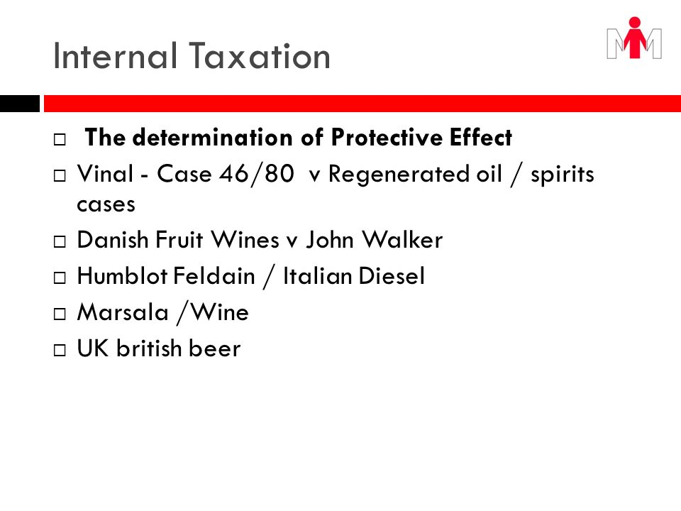 Internal Taxation The determination of Protective Effect