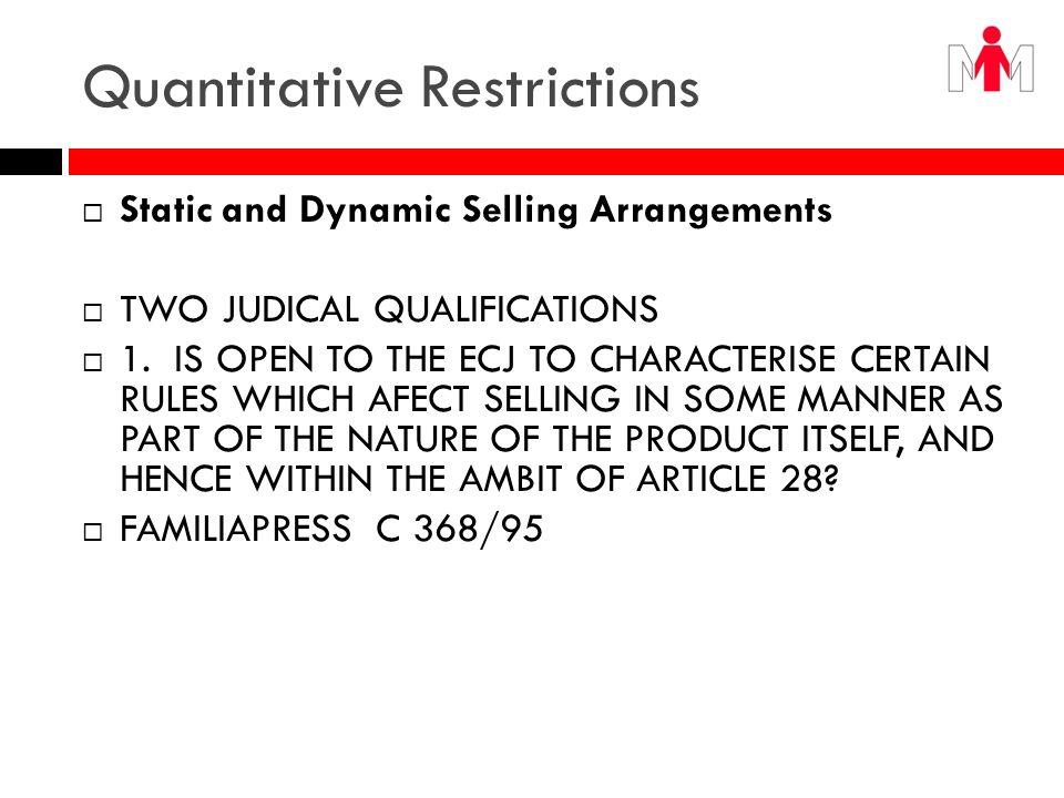 Quantitative Restrictions