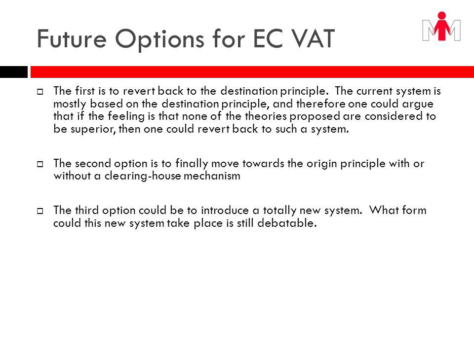 Future Options for EC VAT