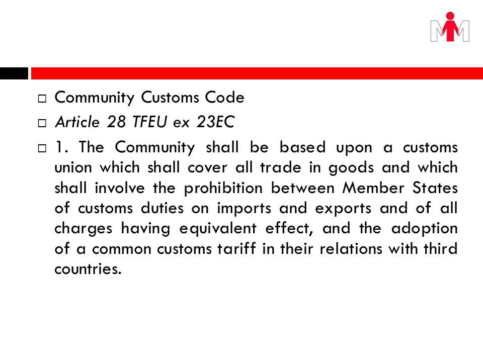Community Customs Code