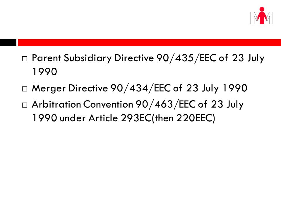 Parent Subsidiary Directive 90/435/EEC of 23 July 1990