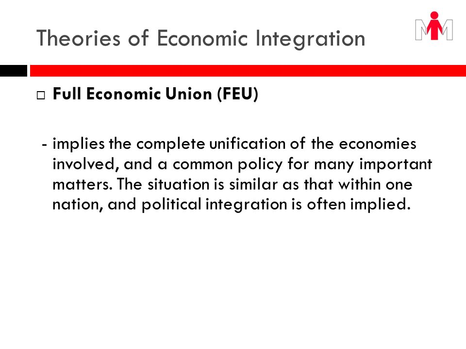 Theories of Economic Integration