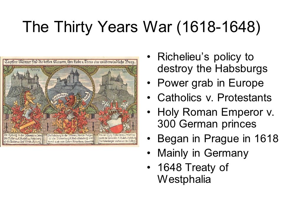 The Thirty Years War ( )