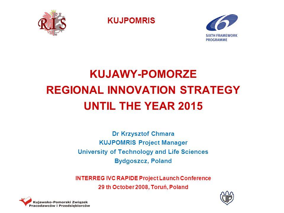 KUJAWY-POMORZE REGIONAL INNOVATION STRATEGY UNTIL THE YEAR 2015