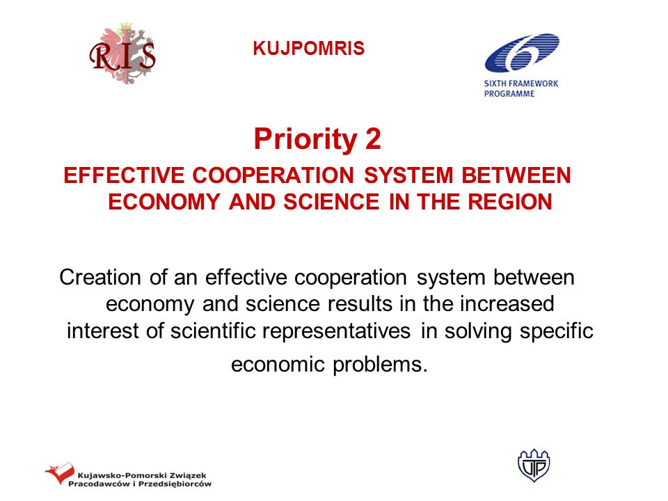 EFFECTIVE COOPERATION SYSTEM BETWEEN ECONOMY AND SCIENCE IN THE REGION
