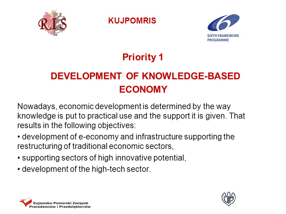 Priority 1 DEVELOPMENT OF KNOWLEDGE-BASED ECONOMY