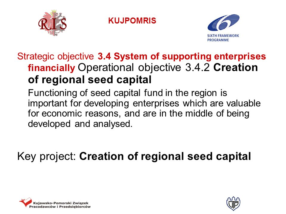 Key project: Creation of regional seed capital