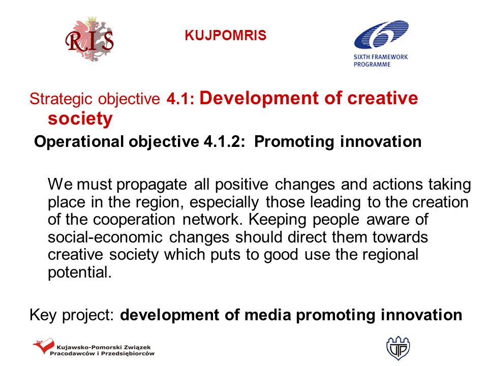 Strategic objective 4.1: Development of creative society