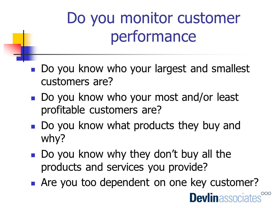 Do you monitor customer performance