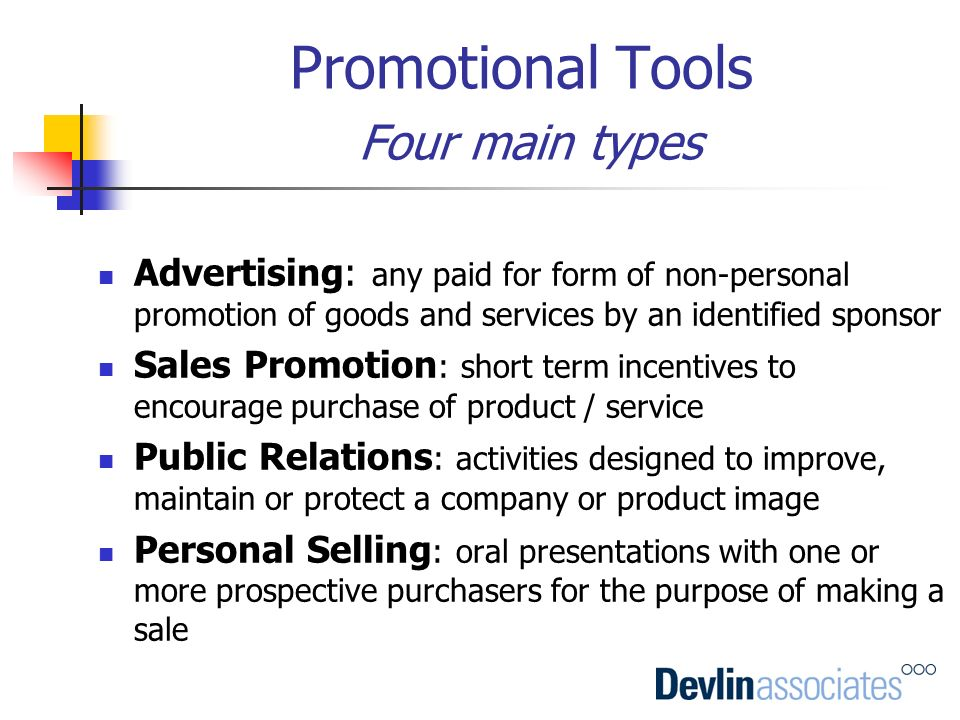 Promotional Tools Four main types