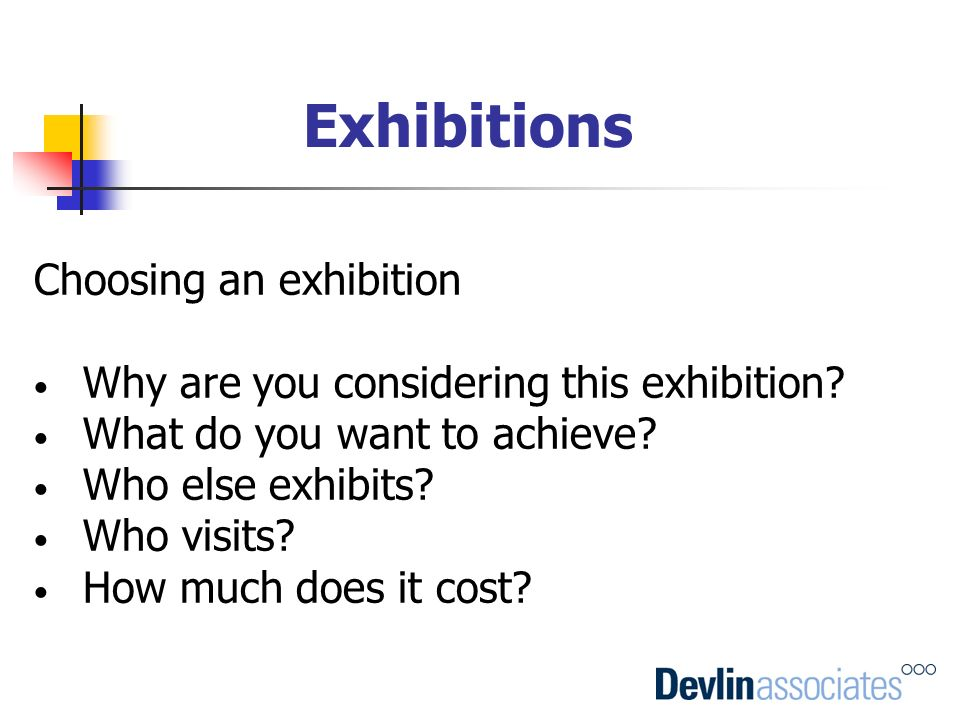 Exhibitions Choosing an exhibition