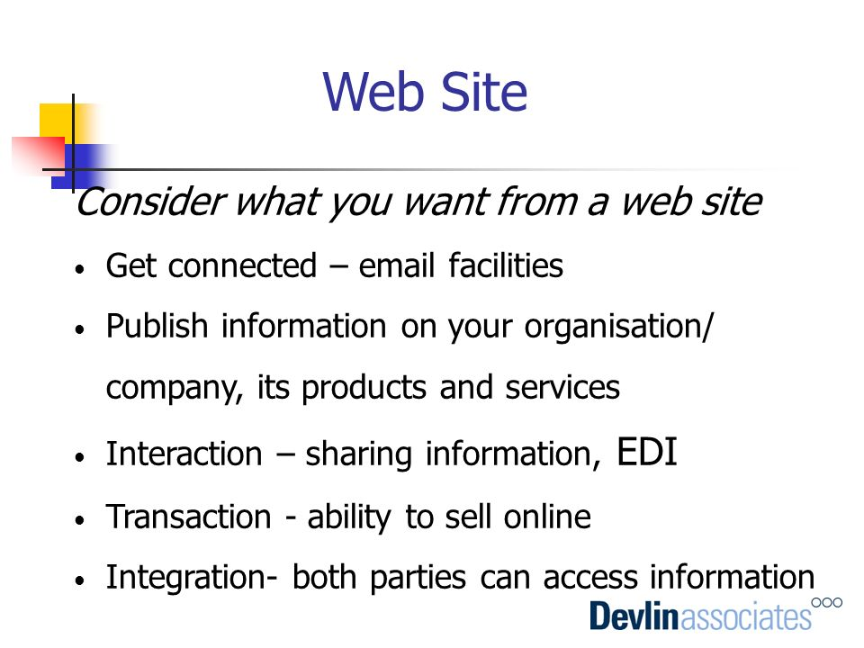 Web Site Consider what you want from a web site