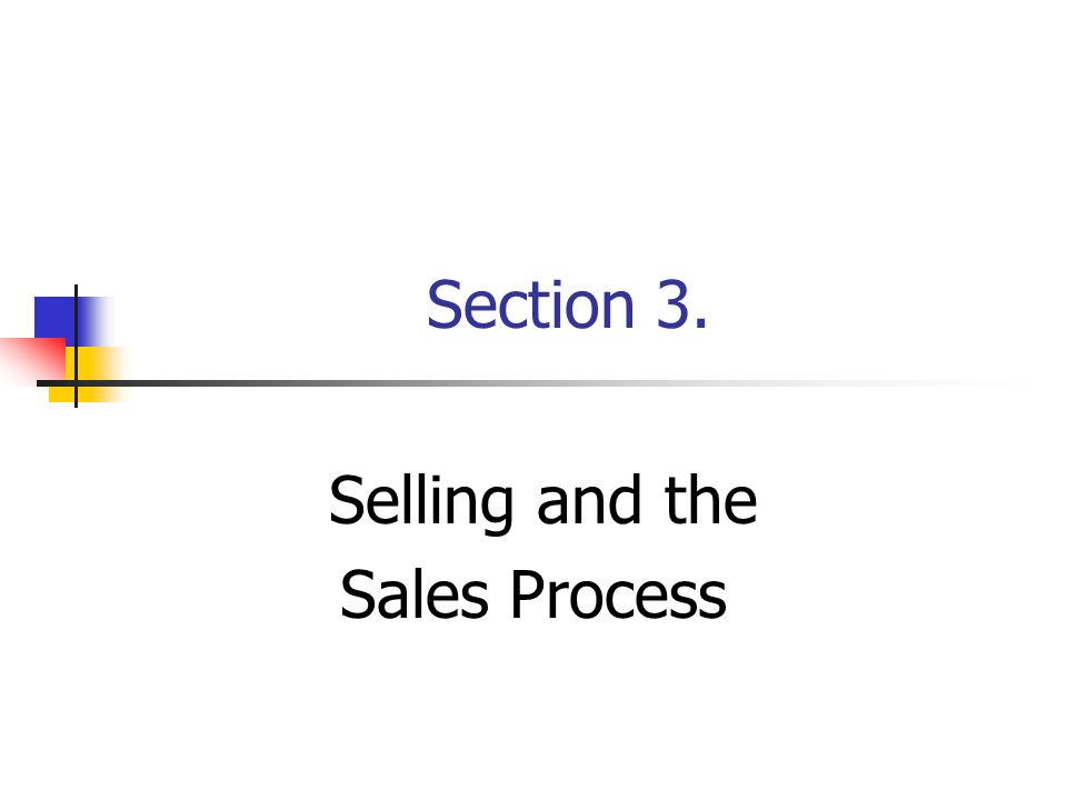 Selling and the Sales Process