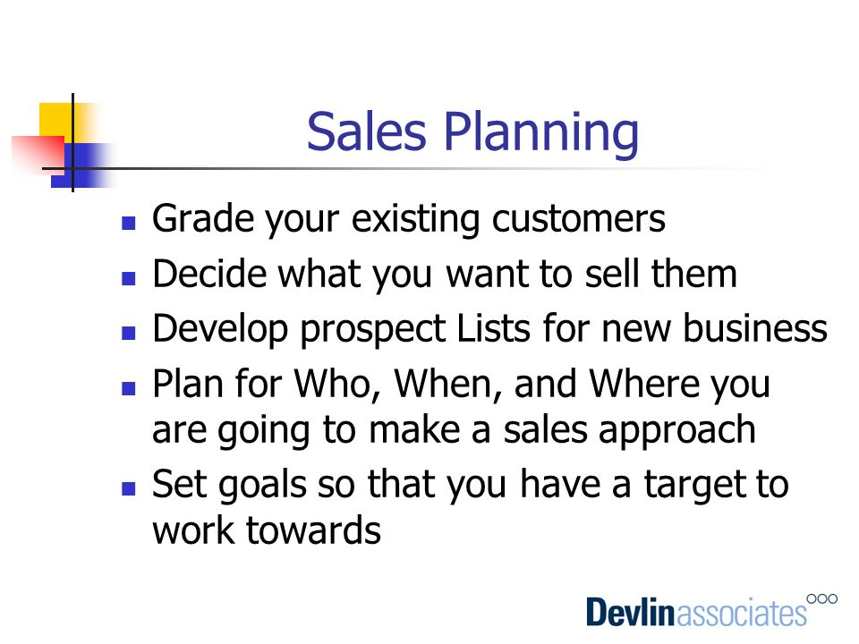 Sales Planning Grade your existing customers