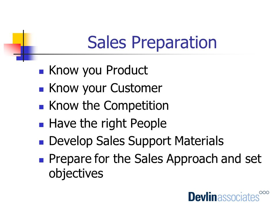 Sales Preparation Know you Product Know your Customer