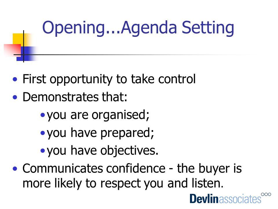 Opening...Agenda Setting