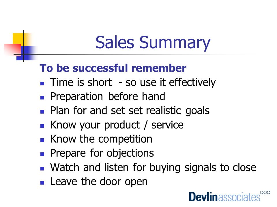 Sales Summary To be successful remember