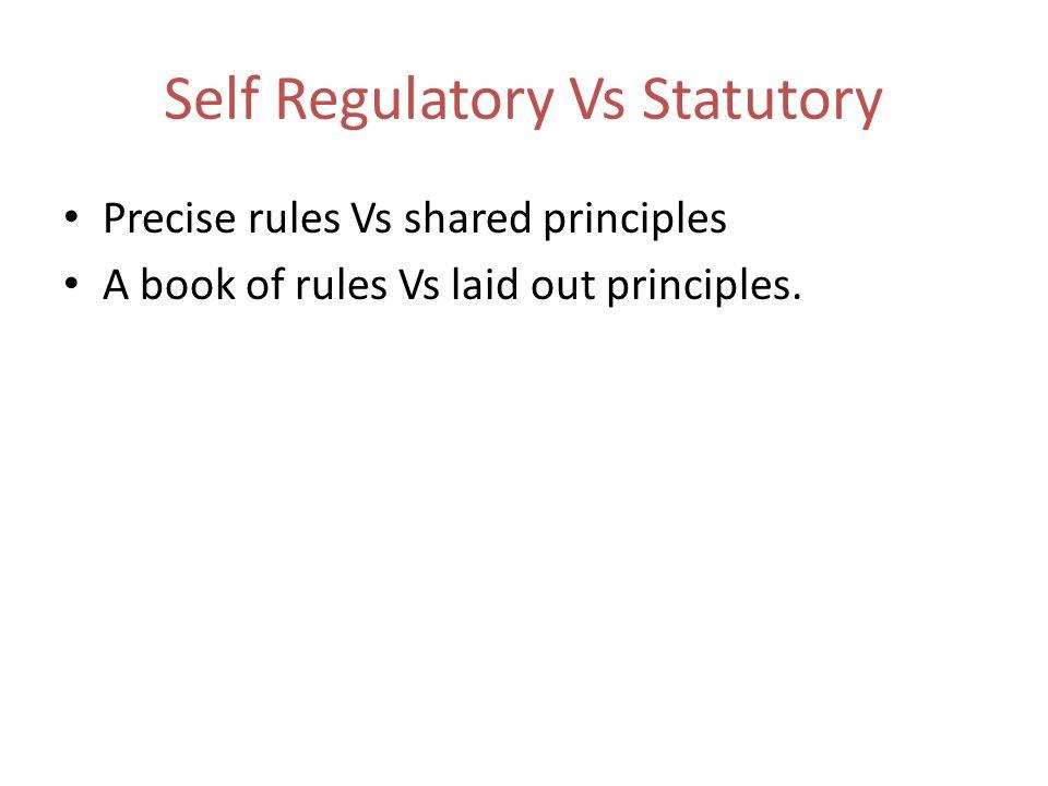 Self Regulatory Vs Statutory