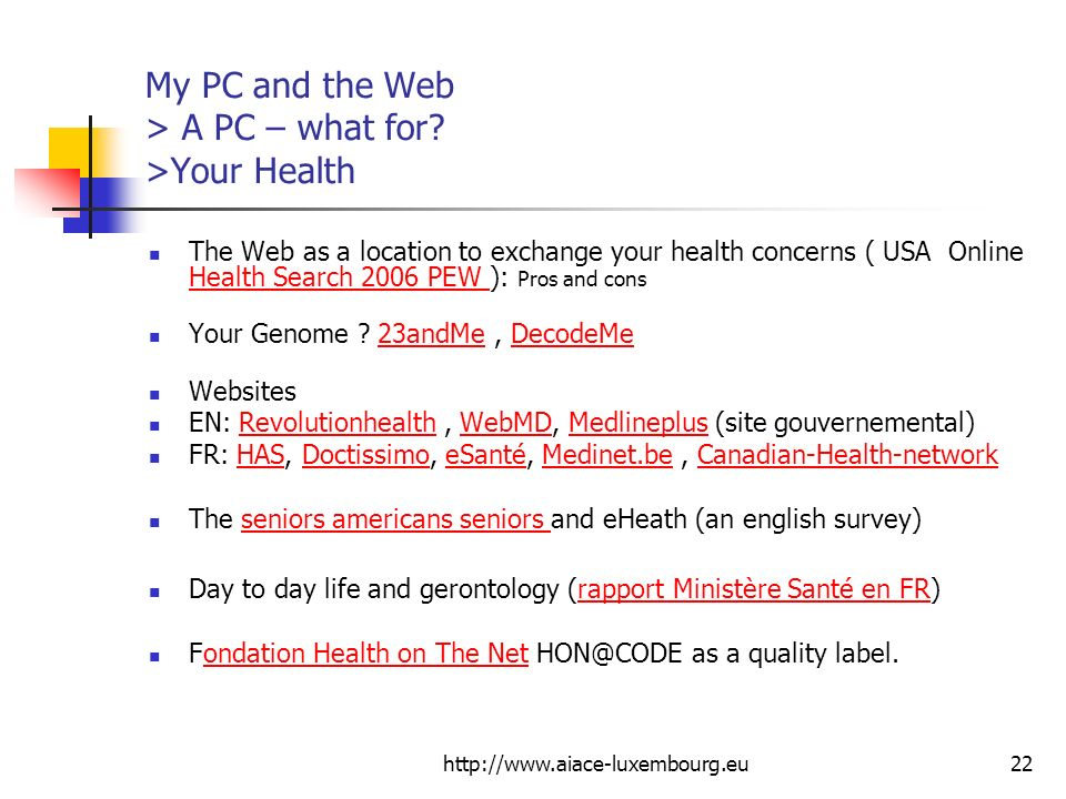 My PC and the Web > A PC – what for >Your Health