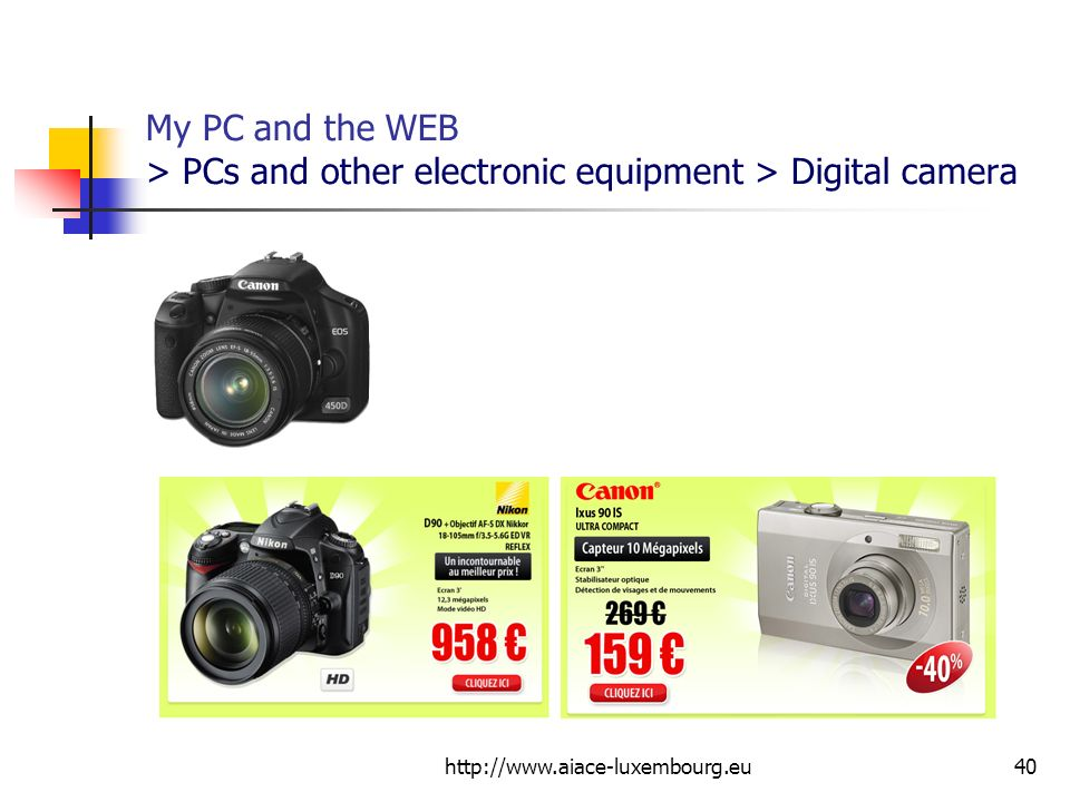 My PC and the WEB > PCs and other electronic equipment > Digital camera