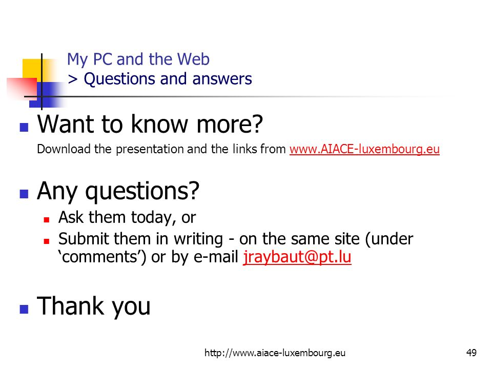 My PC and the Web > Questions and answers