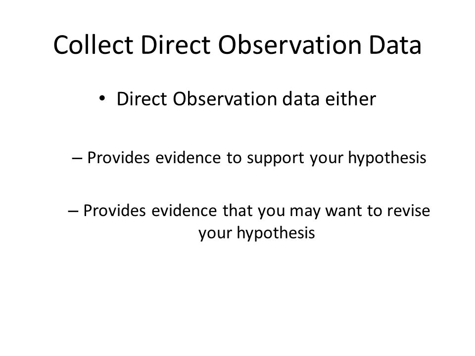 Collect Direct Observation Data