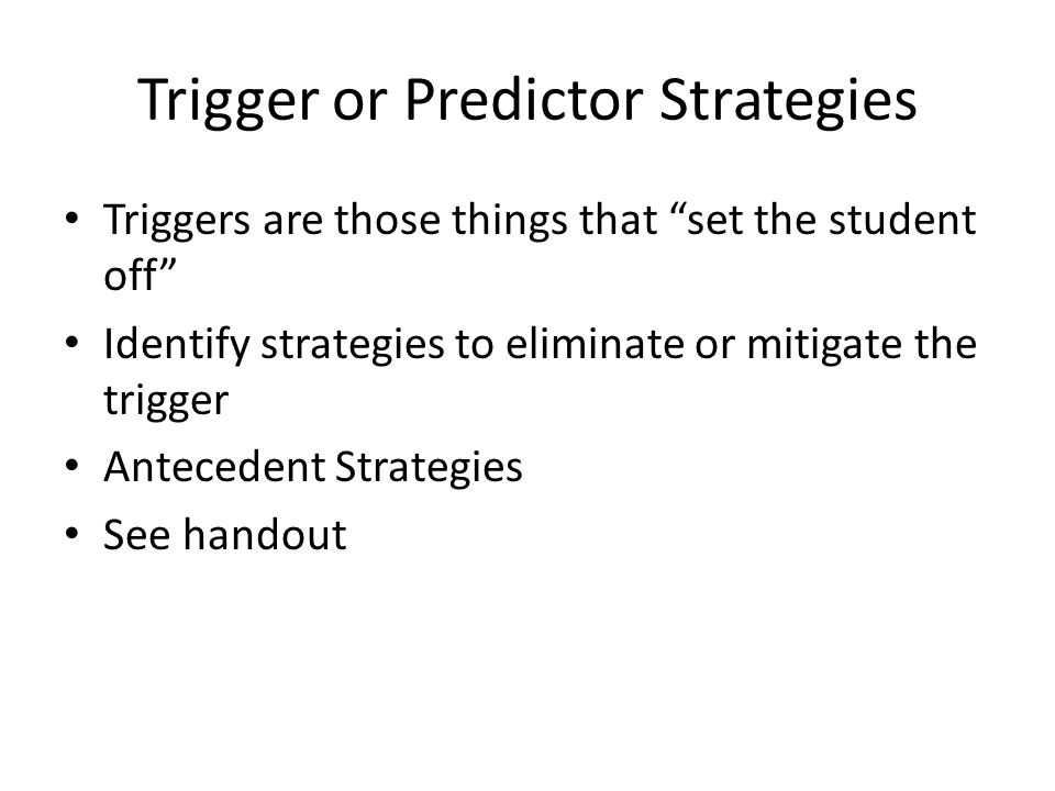 Trigger or Predictor Strategies