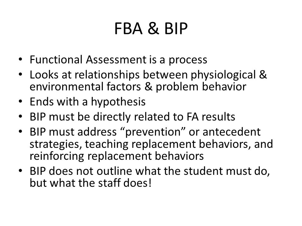 FBA & BIP Functional Assessment is a process