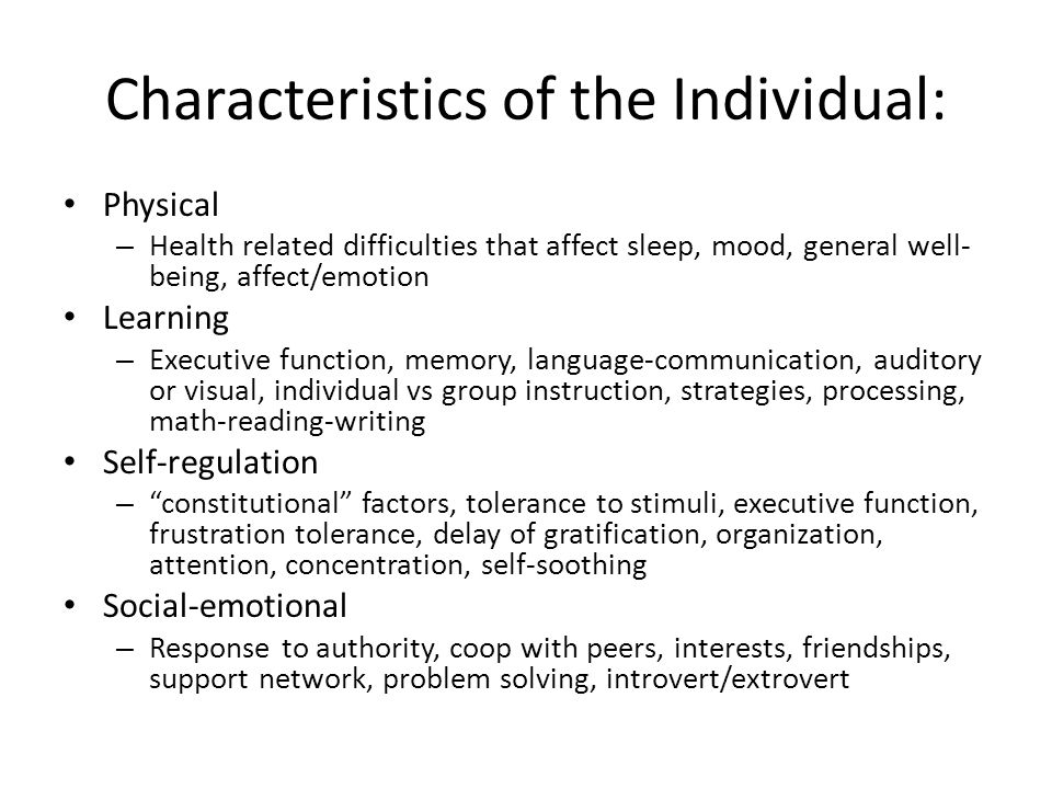 Characteristics of the Individual: