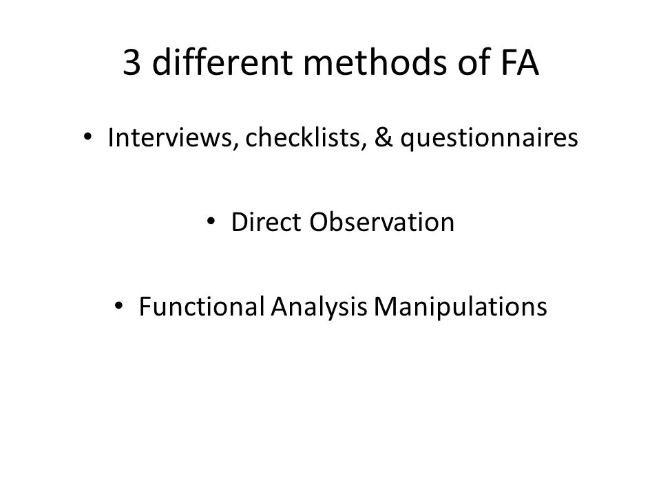 3 different methods of FA