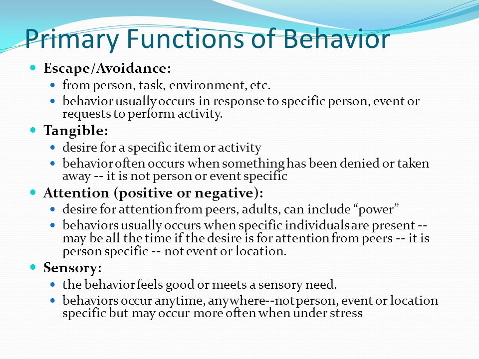Primary Functions of Behavior