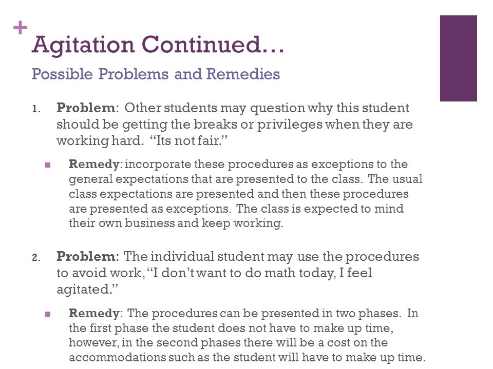 Agitation Continued… Possible Problems and Remedies