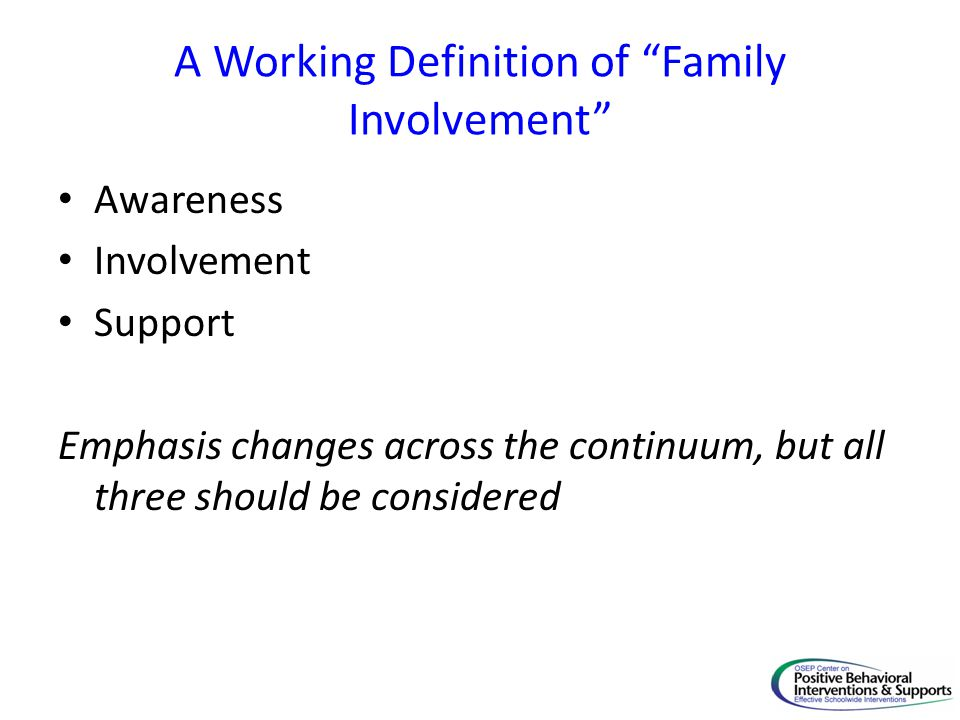 A Working Definition of Family Involvement