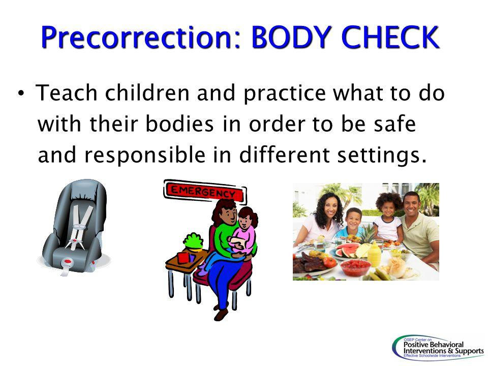 Precorrection: BODY CHECK
