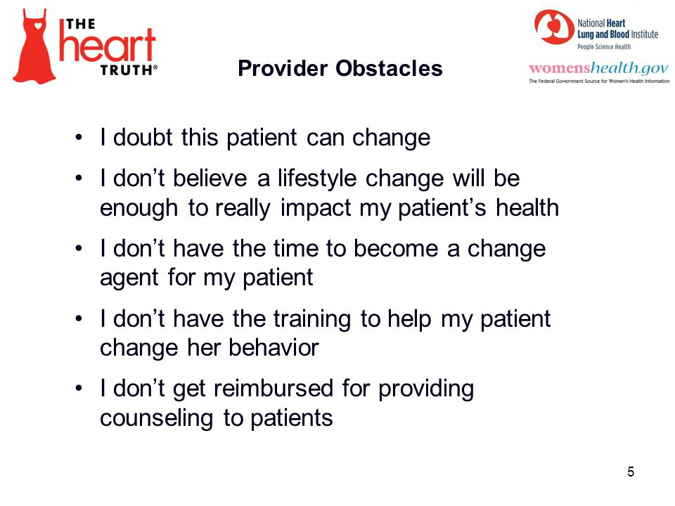 I doubt this patient can change
