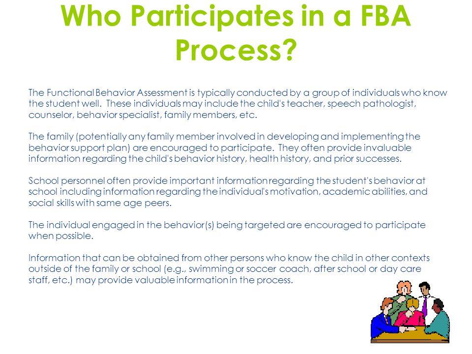 Who Participates in a FBA Process