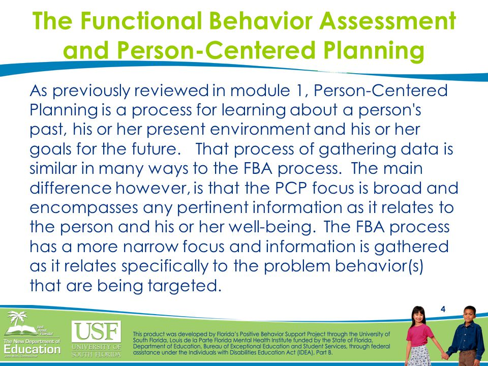 The Functional Behavior Assessment and Person-Centered Planning