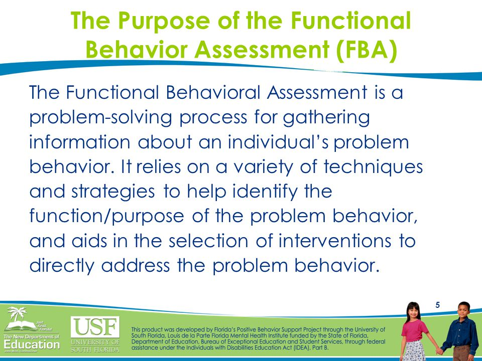 The Purpose of the Functional Behavior Assessment (FBA)