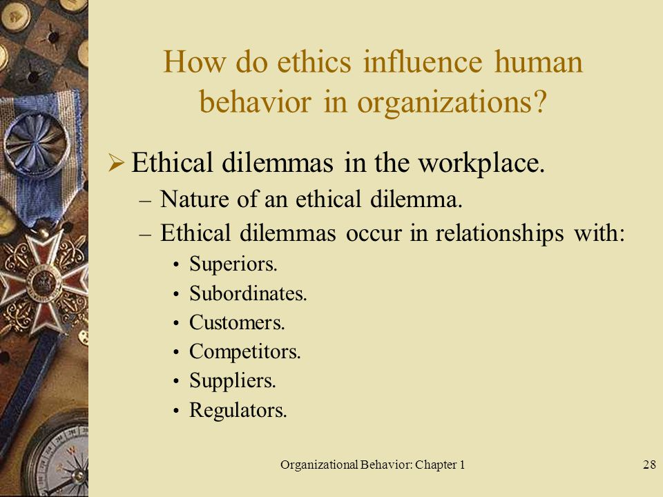 ethical behaviour in organizations Read ethical behavior in organizations free essay and over 88,000 other research documents ethical behavior in organizations ethical issues in organizational.