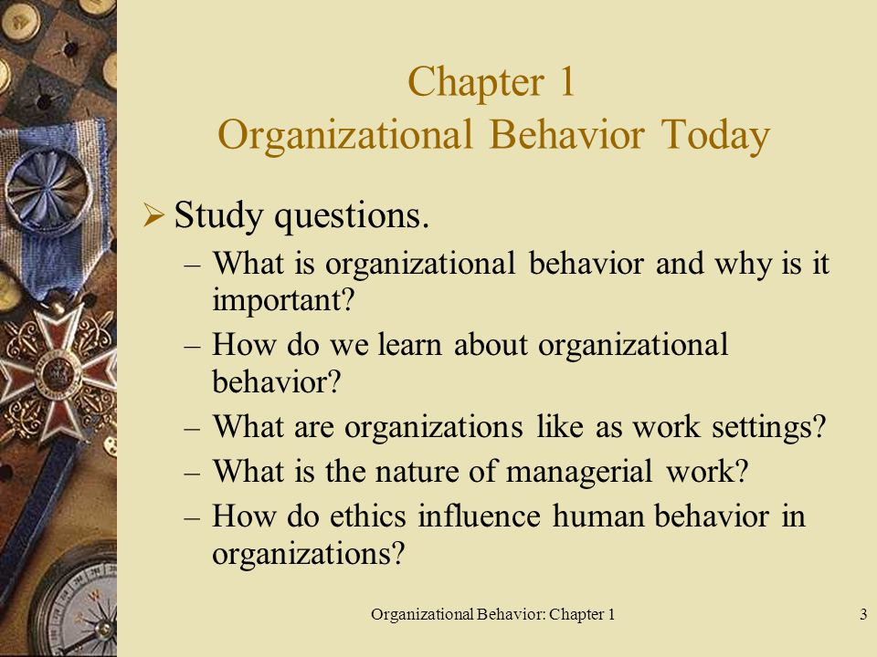 Chapter 1 Organizational Behavior Today