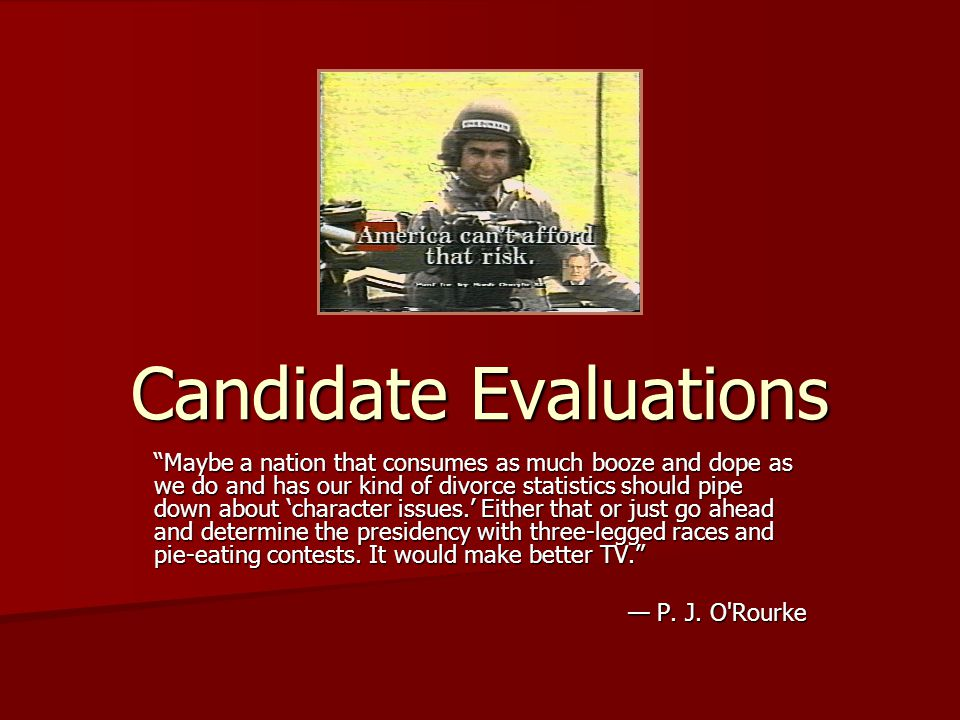 Candidate Evaluations