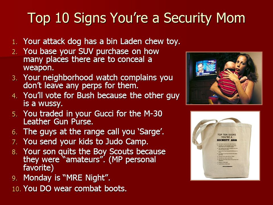 Top 10 Signs You're a Security Mom