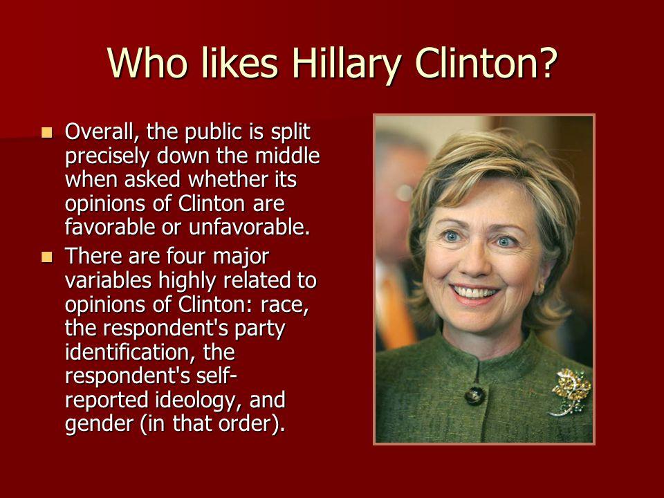 Who likes Hillary Clinton