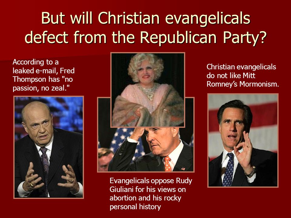 But will Christian evangelicals defect from the Republican Party