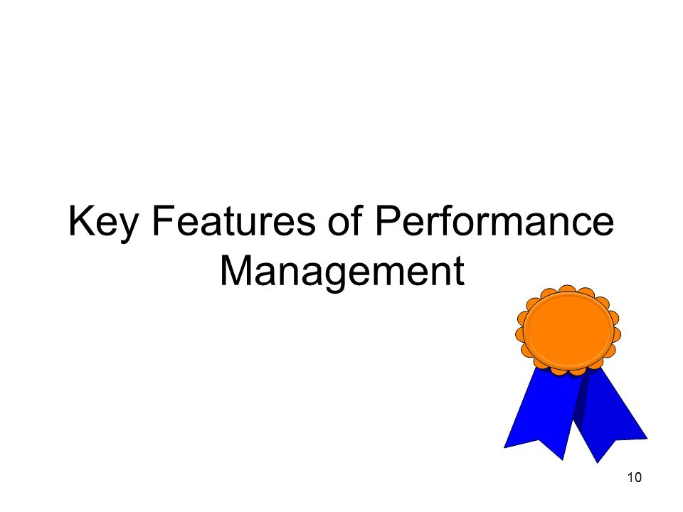 Key Features of Performance Management