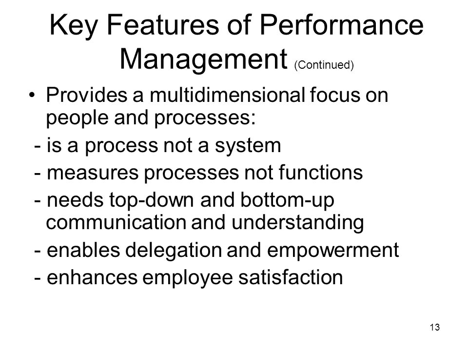 Key Features of Performance Management (Continued)