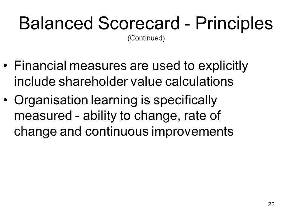 Balanced Scorecard - Principles (Continued)